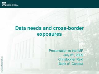 Data needs and cross-border exposures