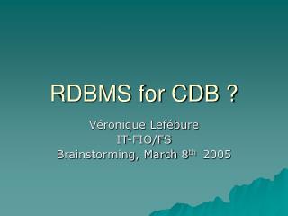RDBMS for CDB ?