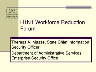H1N1 Workforce Reduction Forum