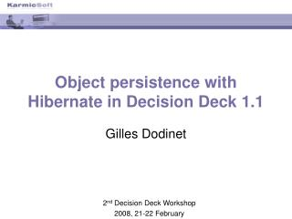 Object persistence with Hibernate in Decision Deck 1.1