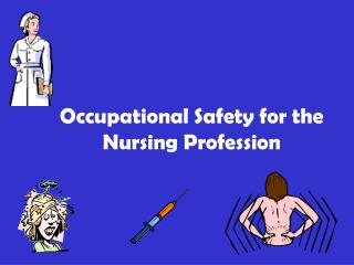 Occupational Safety for the Nursing Profession
