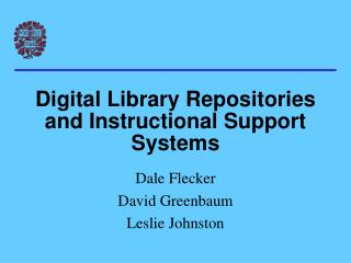 Digital Library Repositories and Instructional Support Systems