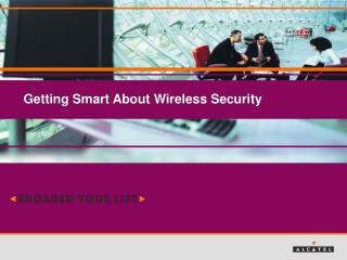 Getting Smart About Wireless Security