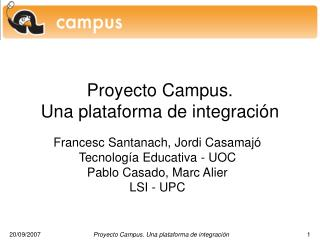 Proyecto Campus.  Una plataforma de integración
