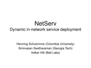 NetServ Dynamic in-network service deployment
