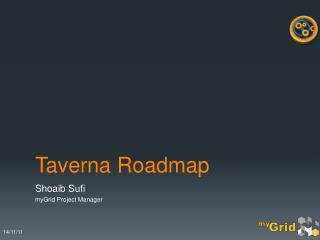 Taverna Roadmap