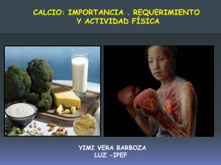 CALCIO: IMPORTANCIA . REQUERIMIENTO  Y ACTIVIDAD FÍSICA