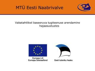 MTÜ Eesti Naabrivalve