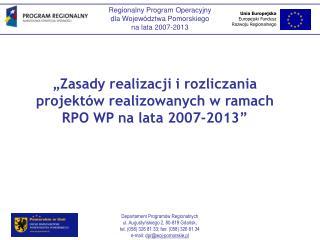 �Zasady realizacji i rozliczania projekt�w realizowanych w ramach RPO WP na lata 2007-2013�