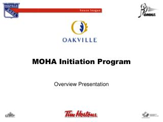 MOHA Initiation Program