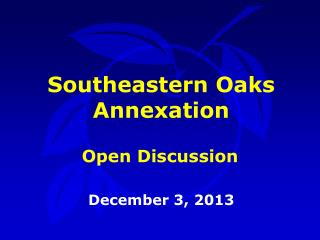 Southeastern Oaks Annexation