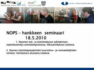 NOPS – hankkeen  seminaari 18.5.2010