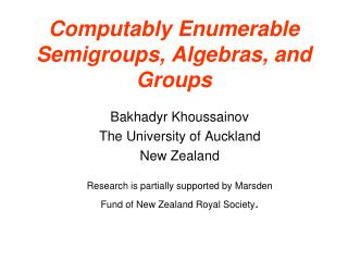 Computably Enumerable Semigroups, Algebras, and Groups