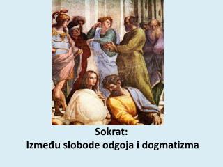 Sokrat:   Između slobode odgoja i dogmatizma