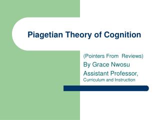 Piagetian Theory of Cognition