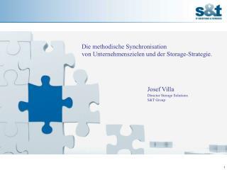 Die methodische Synchronisation  von Unternehmenszielen und der Storage-Strategie.