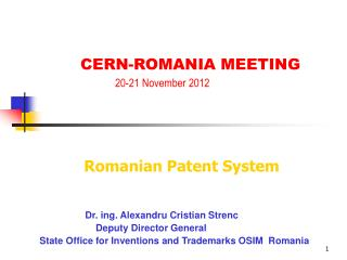 Dr. ing. Alexandru Cristian Strenc 		    Deputy Director General