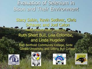 Evaluation of Selenium in  Bison and Their Environment