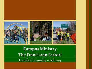 Lourdes University ~ Fall 2013