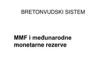 MMF i međunarodne monetarne rezerve