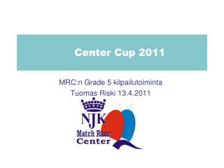 Center Cup 2011