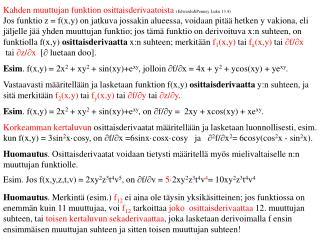 Kahden muuttujan funktion osittaisderivaatoista  (Edwards&Penney Luku 13.4)