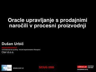Oracle upravljanje s prodajnimi naročili v procesni proizvodnji