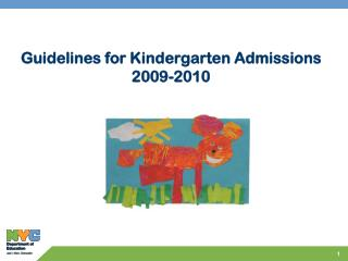Guidelines for Kindergarten Admissions 2009-2010