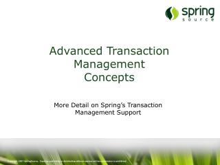 Advanced Transaction Management Concepts