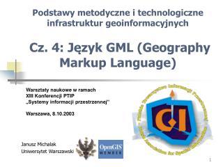 """Warsztaty naukowe w ramach XIII Konferencji PTIP """"Systemy informacji przestrzennej"""""""