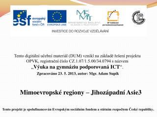 Mimoevropské regiony – Jihozápadní Asie3