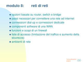 modulo 8:reti di reti