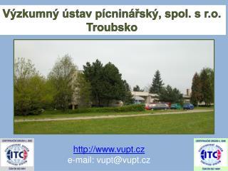 Výzkumný ústav pícninářský, spol. s r.o. Troubsko
