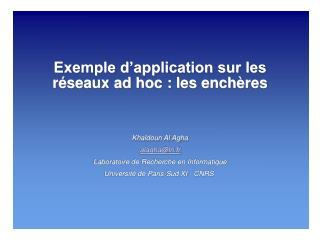 Exemple d'application sur les réseaux ad hoc : les enchères