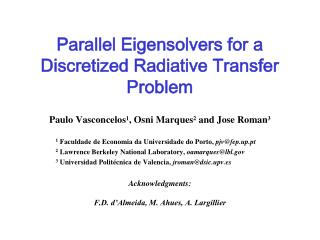 Parallel Eigensolvers for a Discretized Radiative Transfer Problem