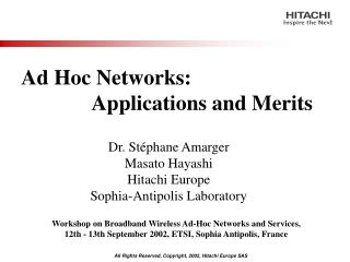 Ad Hoc Networks: 		Applications and Merits