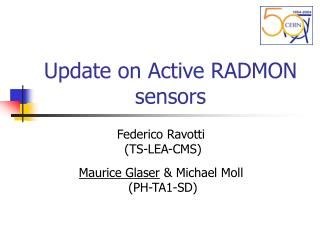 Update on Active RADMON sensors