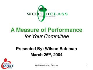 A Measure of Performance for Your Committee