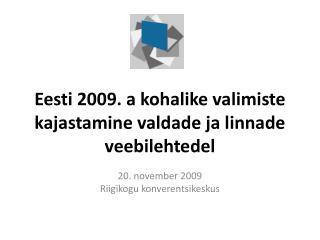 Eesti 2009. a kohalike valimiste kajastamine valdade ja linnade veebilehtedel