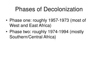 Phases of Decolonization