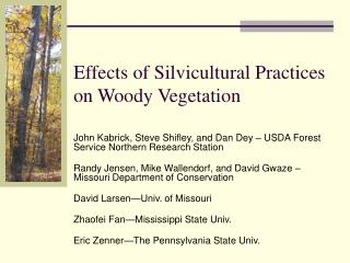Effects of Silvicultural Practices on Woody Vegetation