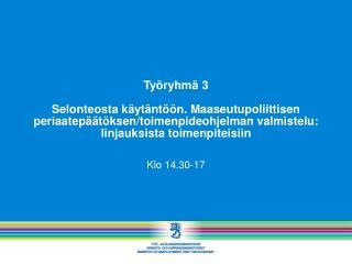 Klo 14.30-17