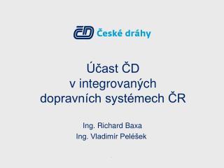 Účast ČD  v integrovaných  dopravních systémech ČR