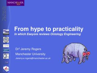 From hype to practicality In which Eeeyore reviews Ontology Engineering