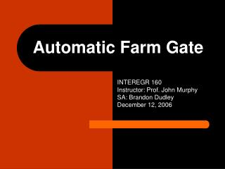 Automatic Farm Gate