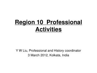 Region 10  Professional Activities
