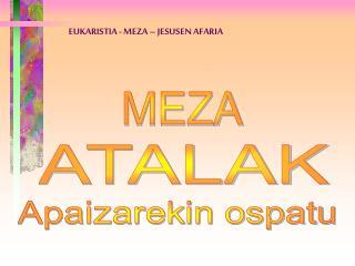 EUKARISTIA - MEZA – JESUSEN AFARIA