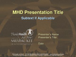 MHD Presentation Title