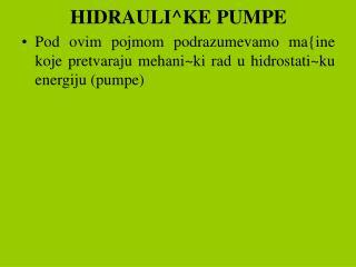 HIDRAULI^KE PUMPE