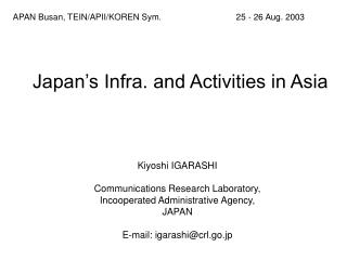 Japan's Infra. and Activities in Asia